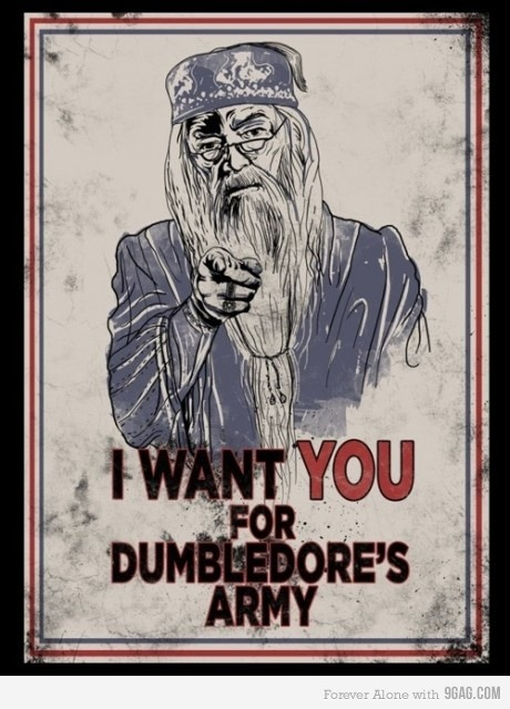 Albus Dumbledore. Can I join your army? :)