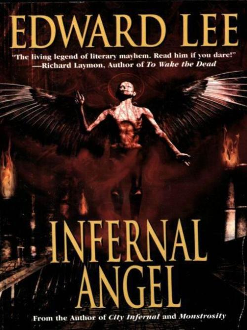 "Infernal Angel by Edward Lee My Mom gave me a Kindle two weeks ago when I went and visited her.  So I've been sifting through all those books I never got around to reading and just randomly threw them in it. A ton of pulp that I would never buy for the bookshelf, because I would always pass it over for something better, an assortment of classics which I didn't want to spend money on (mostly because I'm a cheap old bastard) and well anything I had laying around on the old hard-drive. But I figured with a device like this it's a whole lot easier to sample crap then buy a book get angry and throw it across the room when I've had enough (yes this does happen.) Since I was recovering from a passing plague, I thought I should read utter nonsense to get the old brain whirling. I chose Edward Lee's ""Infernal Angel,"" now I've read Lee's ""Flesh Gothic"" and enjoyed it and I've read ""City Infernal"" the first part of this series. While it was no masterpiece it did make me laugh at its nonsensical version of Hell and its inhabitants. I really wasn't expecting a whole lot from this and I was not disappointed. Much like a bad film you can't shut off, this book just kept going and going. Werewolf prostitutes, Jesus clones, eyeball munching and babbling severed heads; it had me wondering if Edward Lee had chosen to be a filmmaker would his films be this insane? Instead he's just another writer who has wasted several hours of my life. I'm not completely convinced I've seen the last of his work (he does seem to crank it out) perhaps next time will turn out better."