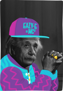 Einstein: The Illest Physicist