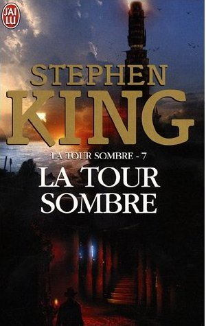 French latest edition of The Dark Tower VII: The Dark Tower by Stephen King.