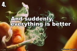 Ganja never hurt no one.