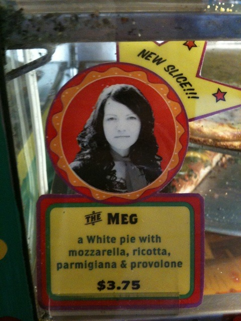 """Two Boots in NYC has honored Meg White with a new pizza slice."" This is going to be my first meal in NYC."