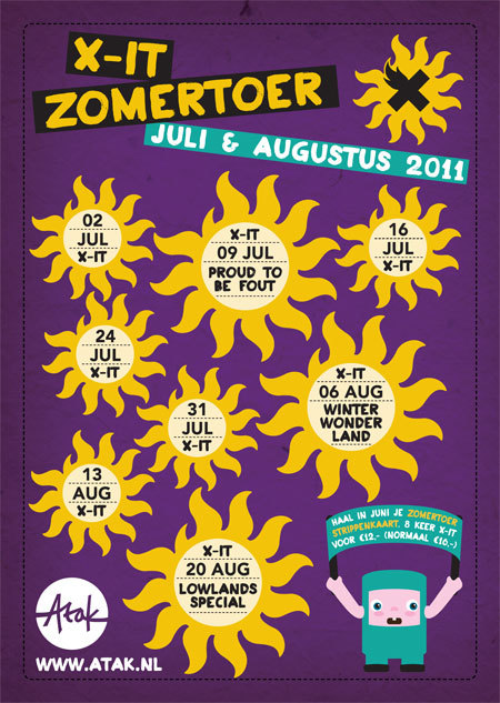 Poster for the X-it zomertoer in Atak. I also made a flyer, strippenkaart & t-shirt for it..