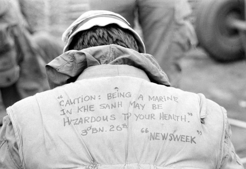 """Caution: Being a Marine in Khe Sanh may be hazardous to your health"" - Newsweek Vietnam War"