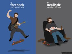 thesochillnetwork:  the facebook version of you vs. the realistic version of you