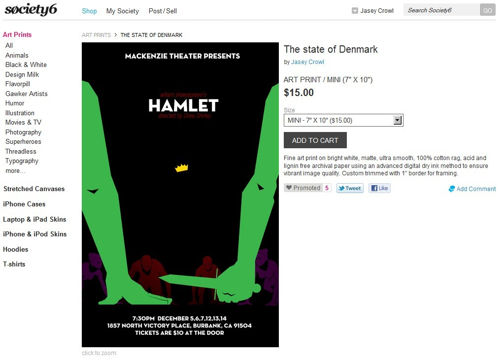 "My poster for ""Hamlet""  was selected to go in the Society6 shop!   Original art and writing © Jasey M. Crowl 2011"