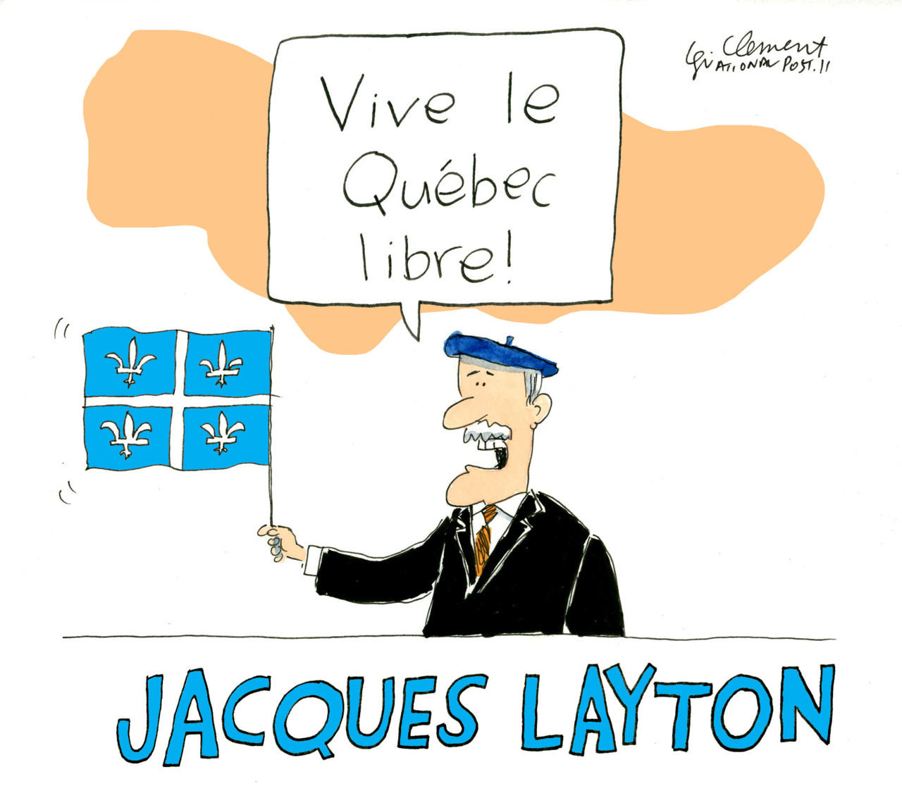 There has been a lot of talk lately about whether Jack Layton is becoming too close to Quebec separatists. Above, Gary Clement's take.Kelly McParland: The NDP plays a dangerous game with Quebec nationalism Chris Selley's Full Pundit: Jack Layton's not-so-secret agenda Roy Green: Layton joins hands with the separatists Rex Murphy: Jack Layton's hidden agenda for Quebec