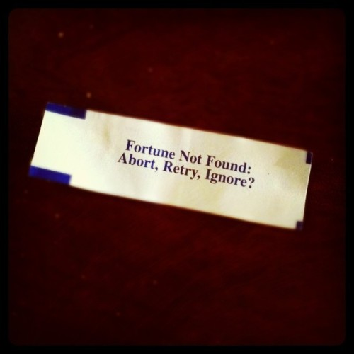 #fortune #robbed If I push retry do I get another #cookie? (Taken with instagram)
