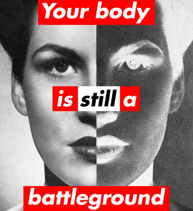 Barbara Kruger's updated art, featured in the New York Times op-ed, When States Punish Women.