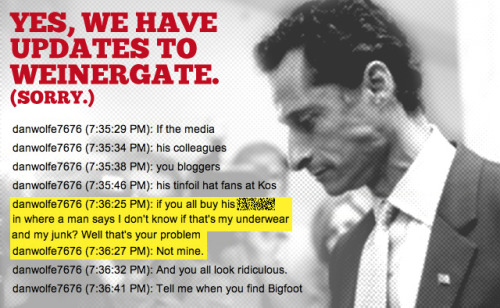 "Weinergate devolves into flood of conspiracy theories Anthony Weiner's got a lot of problems this week, but they're sorta inflated. First off, the story is kind of at a point where fatigue is very high. However, despite technical evidence, including a very obvious yFrog flaw that would've made it easy to post a rogue tweet on Weiner's account, the congressman's performance this week has proven to be a complete liability, giving conservatives enough rope to hang him with. (By the way, just wanted to point out — we discovered the @PatriotUSA76 angle 15 hours before DailyKos broke it.) But at this point, only the die-hards are really, truly following this story. One of them, by the way, is a reporter for Mediaite — Tommy Christopher. We criticized Mediaite for their aggressive coverage Thursday but will give some credit today. You guys did some good work that deserves praise. More info: useful Mediaite's piece on Dan Wolfe (@PatriotUSA76) makes the strongest argument yet of Wolfe building a Wiener conspiracy … around underage girls. Daily Kos looks really bad in the piece, by the way. crazy Not long after Wolfe deleted his Twitter account, the blog Ace of Spades HQ posted a screed on why he's ""irrelevant"" in the scheme of Weinergate using a kinda-convoluted poker metaphor. Hrm. crazier Have any patience left? You might lose it after reading the ""interview"" a conservative blogger did with Wolfe — essentially a long, unedited chat log. Take an Adderall before reading this; you're gonna need it. source Follow ShortFormBlog"