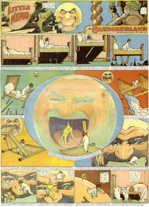 "hyperallergic:  Winsor McCay, a full ""Little Nemo in Slumberland"" strip, taken from the collection Little Nemo in Slumberland, So Many Splendid Sundays Appearing in newspapers from 1905 - 1914, ""Little Nemo in Slumberland""'s fantastic imagery and playful use of the form of comics serves as an important influence for generations of comics and cartoons. Jeet Heer discusses McCay's practice and place in the history of the world of comics in the Virginia Quarterly Review: Created in the wake of the Chicago Columbian Exposition of 1893, Little Nemo was as much an architectural fantasy as a fairy tale. McCay delighted in creating pristine fictional palaces, rich in colonnades and endless hallways. Like a child playing in a sandlot, he also took pleasure in tearing down what he had so quickly created. The fertility of McCay's imagination is both daunting and troubling. His mind moved too quickly to linger over his own creations too long. His need to create a quick succession of fresh images gives his work the rushed unreality of dreams, and sometimes the insubstantiality of dreams as well. McCay's most important innovation as an artist was his close attention to movement. Half a generation before McCay, the photographer Eadweard Muybridge had already revolutionized our sense of how bodies move through space with his time-lapse studies of horses. McCay never directly copied from photographs, relying instead on his remarkable eidetic memory, but he internalized the lessons of Muybridge. All of McCay's characters, from flying mosquitoes to scampering little boys to trotting horses, move with the fluency of life. Because comics are a succession of images, frozen when seen in isolation but moving as we read the page, McCay's attention to motion brought to the foreground the distinctive aesthetic of the art form. McCay's reliance on memory as his chief storehouse of images is further evidence of his deep insight into the nature of comics. Chris Ware, a sharp theorist of art as well as a greatly talented cartoonist, has repeatedly argued that comics are memory-drawings rather than life-drawings. ""A cartoon is not an image taken from life,"" Ware notes. ""A cartoon is taken from memory. You're trying to distill the memory of an experience, not the experience itself."" Unlike a painter or an illustrator working in front of a model, a cartoonist is drawing images in sequence that must possess narrative flow. Memories, which are fleeting images in a hazy sequence, are the closest cognitive parallel for how comics work. (Dreams, of course, are nighttime memories, sharing the sequential fuzziness of retrospective thought.)  Click through for a larger image."