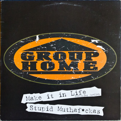 "Group Home – Make It In Life/Stupid Muthaf*ckas (12"") Label: Replay Cat#: 36001-1 HipHop, USA, 1999 RYM / Discogs Note: Make It In Life produced by & featuring Agallah, Stupid Muthaf*ckas produced by The Alchemist. Good shit!"