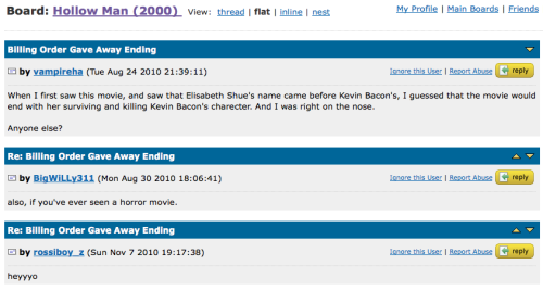 I just love the IMDB boards. Spoiler alert, sorry. For an 11-year-old movie, so whatever.