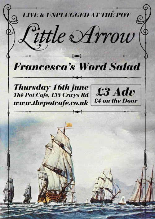Little Arrow at The Pot, Thursday 16th June 2011. Poster by Richard Chitty of Bubblewrap Collective.