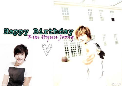 Btw, last but not least, Happy 25th Birthday Kim Hyun Joong . I love you and nothing can stop me. Please stay healthy and i'm wishing you a good health and happiness in your life.  Although I can't wish you a happybirthday in person but I'll spend the whole day with happy thoughts of you.당신을 사랑합니다 ♥