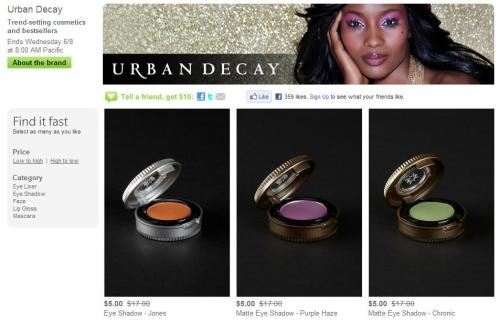 "[BARGAIN ALERT] Get Urban Decay eyeshadows at $5 on HAUTELOOK.COM!! —- I remember being totally obsessed with Urban Decay as a teenager. I owned Gash lipstick (which I NEVER wore out) in its original uber-cool bullet case form. I just wish they kept that packaging instead of switching it out to the uber-impractical, chi-chi-frou-frou, ""dagger""-top tubes. Overdone, much? I'm a total fan of their eyeshadows still, of course. I have to say a lot of times, even MAC can't match their consistent quality. The Wallpaper Shadowbox (going at $10) is already sold out. Drat. Pot eyeshadows and Pocket Rocket glosses going at $5, and cream shadows at $8 for just one day, while stocks last. (I recommend Purple Haze and Narcotic!) GO GO GO!!!"