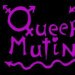 Queer Mutiny PartyWed 8th: 7pm - 1am Bristo Hall (above The Forest Cafe)  They said it would never happen again. They said the danger had passed. But, as prophesied, Queer Mutiny has risen from the grave to destroy The Forest Cafe. Did I say destroy? I meant fundraise for. I always get those mixed up.  7-9pm: The Queer Mutiny Salon - Food, Activism, Paramilitary Training. All this and much, much less. Come share a truly civilized occasion (police infiltrators welcome, bring cookies).  9-11pm: The Hermitage - Banshee pop Alex's Hilarious Enterprises (UnLtd.) - Ukulele lunacy The Fannies - Dear God my eyes, my eyes, my beautiful eyes  11-1am: Frenzied Dancing  BYOB + Corkage  Are you excited? We're on the verge of losing bladder control. Request music on the website.  http://www.queermutiny.tk/