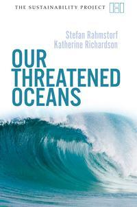 Just added to our collection: Our Threatened Oceans, by Stefan Rahmstorf and Katherine Richardson.