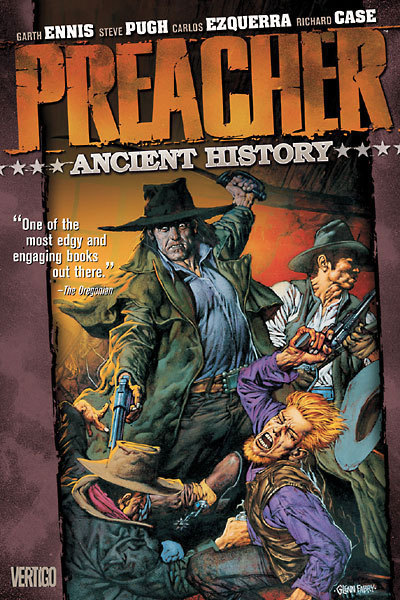 A new Preacher hardcover comes out tomorrow.  This is a great series, especially if you enjoy a dark and blasphemous story.  Click the picture for a link to a preview.  A new edition of the classic collection featuring PREACHER SPECIAL: SAINT OF KILLERS #1-4, PREACHER SPECIAL: THE STORY OF YOU-KNOW-WHO and PREACHER SPECIAL: THE GOOD OLD BOYS, starring Arseface, the Saint of Killers, and Jody and T.C., the evil bastards of Angelville who haunted the Preacher's childhood.