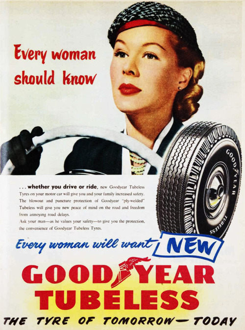 Every woman will want new Goodyear Tubeless Tyres. 1955.