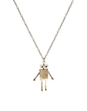 ASOS Long Metal Robot Pendant Necklace is only 18 dollars. I would totally get it in a heart beat. My son would LOVE the fact that I am wearing a robot, so would my fiancee for that matter :D