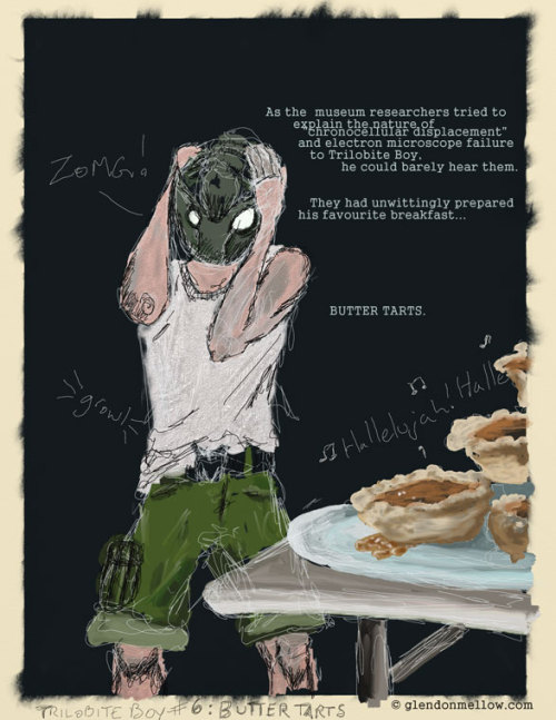 Trilobite Boy #6: Butter Tarts. Trilobite Boy on Tumblr.  ©  Glendon Mellow glendonmellow.com - under CCLYou can see lots of in-process artwork on my blog, The Flying Trilobite. This was done in about 45 minutes using ArtRage Studio Pro.