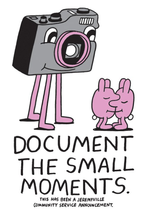 Good advice from @Jeremyville's latest Community Service Announcement. Browse more and purchase one (or two!) here.