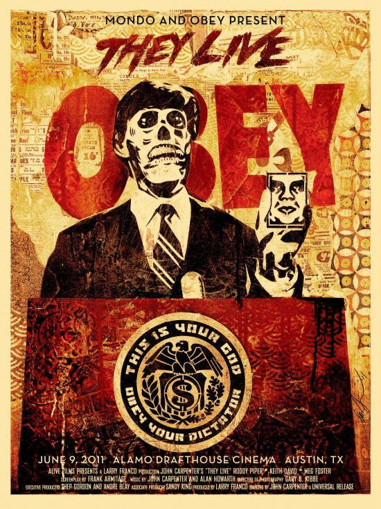 fuckyeahmovieposters:  They Live by Shepard Fairey