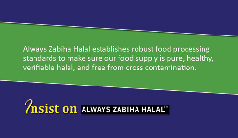 Finally there is ALWAYS ZABIHA HALAL!. All natural, hormones free, no artificial fillers, 100% pure meat products. Must try and share with others.