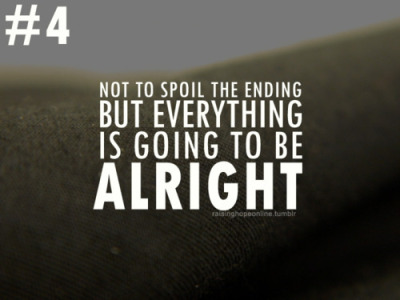 it's gonna be alright! :o)