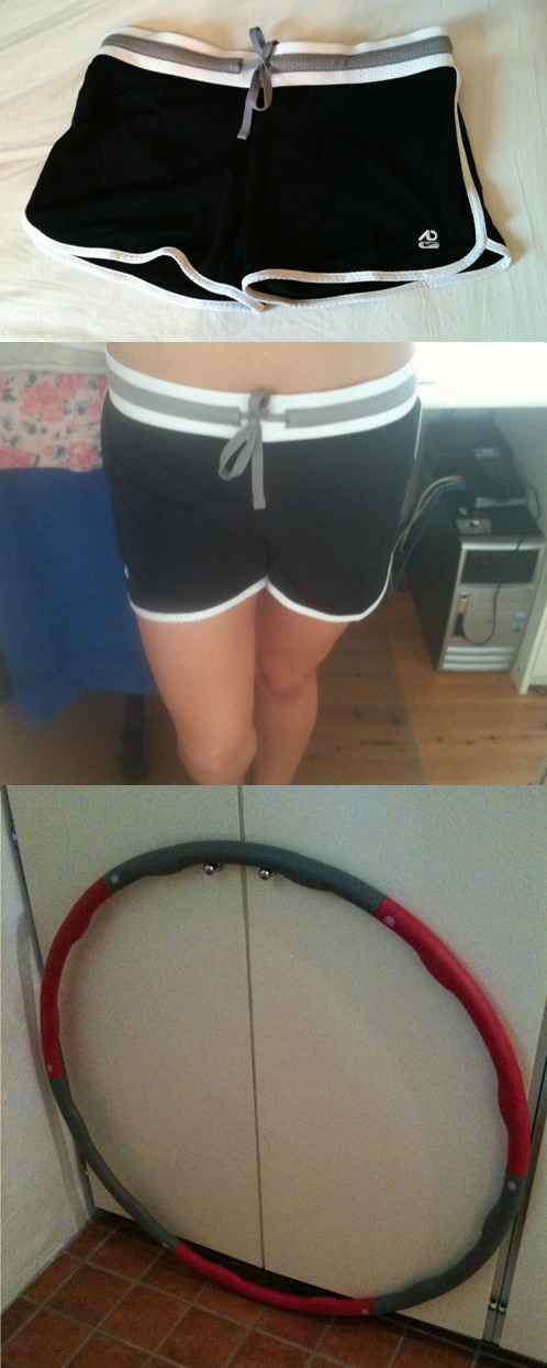 Purchased a hula hoop from Casall and a pair of shorts from Nike yesterday. Tried the hula hoop for around 15 minutes or so and omg did it hurt or what?! Can't continue doing it today, my sides are to sore. It has these weights on the inside that just makes you die.. But I've seen amazing results from people who have started with it and I just feel that I WANT THAT!  The shorts are so comfortable, had a really hard time to find the right ones though.. Was going on a pair from Adidas at first but no. Today is rest day, just eating healthy and take a small walk maybe. Going to dinner with my school in the evening though… Really don't want to eat that crappy food, did so well yesterday! Went down 1,3kg 'til today actually, but that's just because I've been drinking and eating like shit the past few days so it was mostly water weight, hate it! After tuesday I can finally start of my new program with exercise and eating, then all the dinners and events from my friends exams is finally over.   Take care!