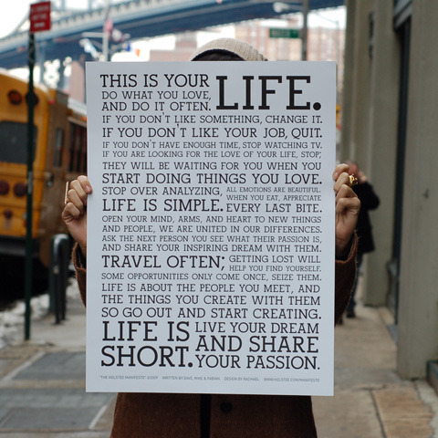 Some Sunday inspiration (via Holstee Manifesto Poster | Fab.com)