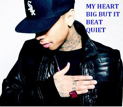 My Heart Big But It Beats Quiet