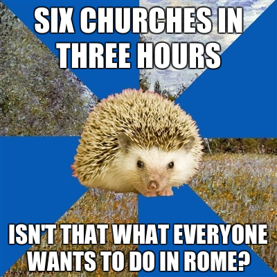 fyeaharthistorianhedgehog:  Or Venice. Or Florence. Or anywhere else in Europe with churches. It's definitely my idea of a good time!