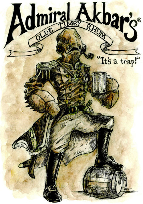 svalts:  Admiral Ackbar's Rhum // by Elan Rodger Trinidad After the Battle of Endor, the Admiral decided to carry on the Ackbar family tradition of making rum. Olde Timey Rhum!! Made with the finest ingredients in all of Mon Calamari and aged to perfection. Website | deviantART