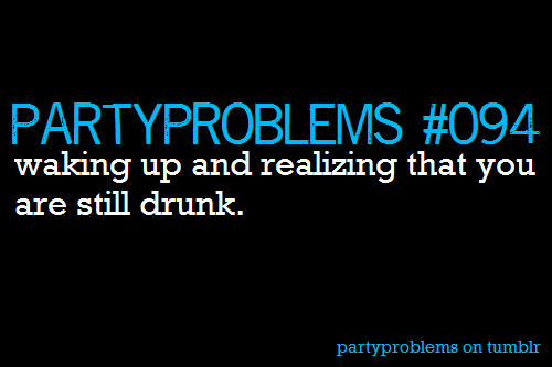 partyproblems:  (Submitted by: wishihadakewlname)
