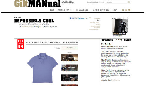 Our thanks to the folks at Gilt MANual for featuring us in their interesting roundup of 25 menswear tumblrs worth following.