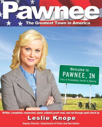 Pawnee: The Greatest Town In America - Amazon pre-order link. agoodstart:  a Parks and Recreation book is set to come out in the fall.  I have to say I will probably buy and read this.