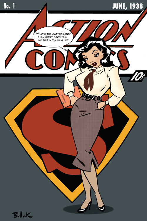 "LOIS pinup ~by Dave Bullock In reply to Lois' snarky comment: ""They actually grow them better in Kansas."""