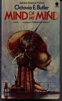 Octavia Butler - Mind of My Mind (cover Sphere paperback 1980)