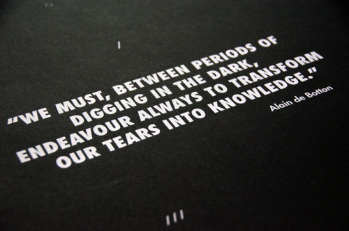 gedpalmer:  A2 screen-printed poster with a quote from Mr Alain De Botton.