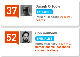 I am somewhat less impressed with my Klout influence scores in Branding and Social Media after clicking through to see what influential topics my peers are scoring in…  Algorithmic Hilarity Ensues.  Any thoughts lads?