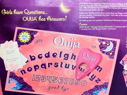 "Snarky/sexist comments inspired by ""Girls' Ouija Board"": Because girls like contacting the dead, but only via tools that are pink. Finally!. Now they'll have a way to get answers to all those math questions. It's a Girl Ouija Board. So it must call other Ouija Boards sluts behind their backs. Don't wager on the information you get from the Girls' Ouija Board. It's as accurate as the boys' board, but your winnings will always be 33% less. Boys shouldn't play with this one because they will have absolutely no idea where to put their fingers. Ag"
