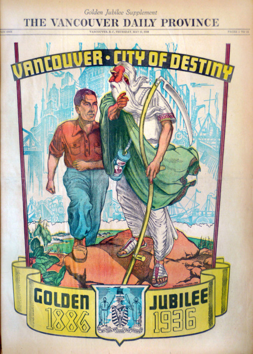 Vancouver, City of Destiny, an illustration by Paul Goranson and Orville Fisher, depicting a wise old Father Time directing a young man towards his destiny. Props to inter-generational mentoring! From the cover of the Vancouver Daily Province, Golden Jubilee supplement, Thursday, May 31, 1936. According to the Province, May 23, 1936 edition, the two men were grand prize winners of a $100 contest to design the special edition layout. The contest attracted 75 entries. Image shown here courtesy of The Province. Newspaper from the VPL Special Collections, VPL 971.133 V22pg. Cross-posted to VancouverIsAwesome.com.