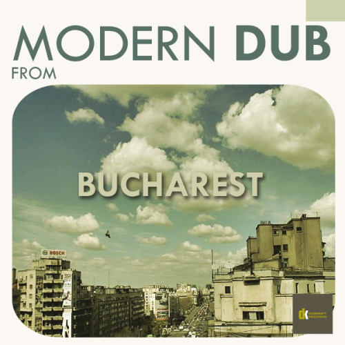Modern Dub From Bucharest cover