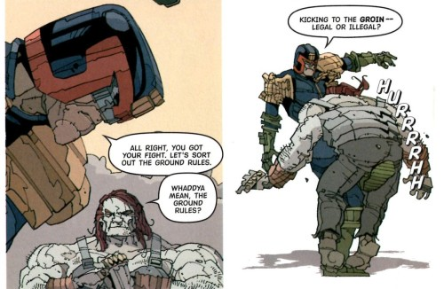 To paraphrase Richard Nixon: when Judge Dredd does it, that means it is not illegal. From 'Cincinnati', Pt 1, Prog 1371.