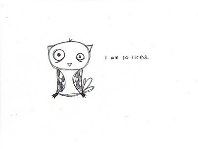 prettinessandbuttons:  i love the tired owl. he feels my pain