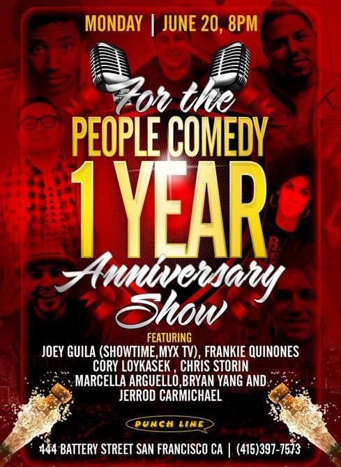 Monday ~ For the People Comedy Anniversary @punchlinesf . 444 Battery St. SF. 8 PM. $15. Featuring Joey Guila, Frankie Quiñones, Cory Loykasek, Chris Storin, Marcella Arguello, Bryan Yang and Jerrod Carmichael  [It's a celebration!]