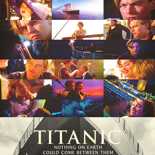 cinematic-narrative:   Top 100 Movies | in no particular order Titanic (1997)