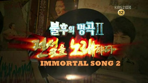 IMMORTAL SONG 2 on Saturdays ep.01 -> 04.06.2011 special episode 125 min ep.02 -> 11.06.2011 ep.03 -> 18.06.2011  ep.04-> 26.06.2011 ep.05 -> 02.07.2011 ep.06-> 09.09.2011 Special Duet Mission ep.7 -> 16-07-2011 ep.08-> 23.07.2011 ep.09-> 30.07.2011